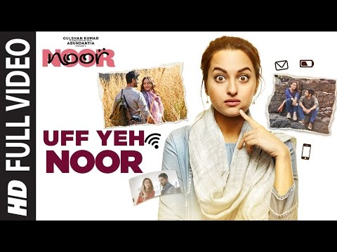 Thumbnail: Uff Yeh Noor Full Video Song | Sonakshi Sinha | Amaal Mallik, Armaan Malik | T-Series