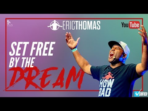 Willie Moore Jr. - WATCH!! Eric Thomas | Set Free by The Dream