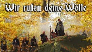 Wir rufen deine Wölfe [German neo folk song][+English translation]