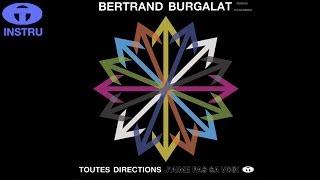 Bertrand Burgalat - Tout me fait rire (Instrumental)