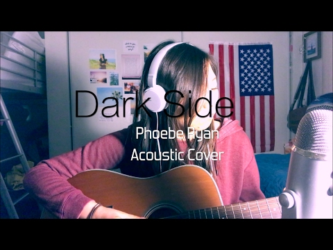 Dark Side by Phoebe Ryan Acoustic Cover With Chords