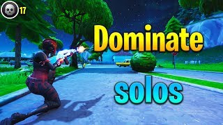How to DOMINATE SOLOS in Fortnite! How to get better at Fortnite! Fortnite tips!