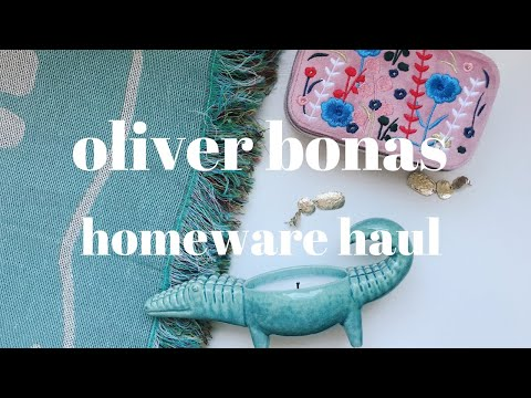 Oliver Bonas Homeware Haul