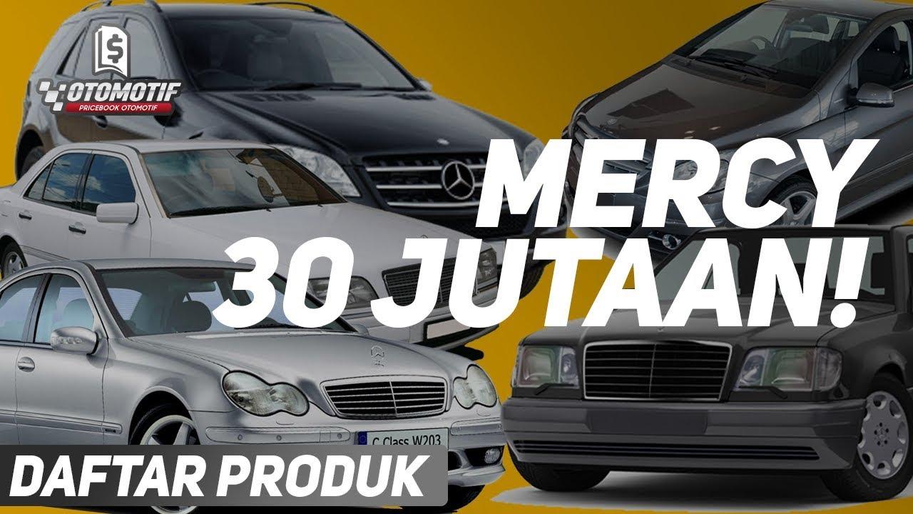 Ada Yang 30 Jutaan 5 Mobil Mercy Bekas Dibawah 100 Juta Youtube