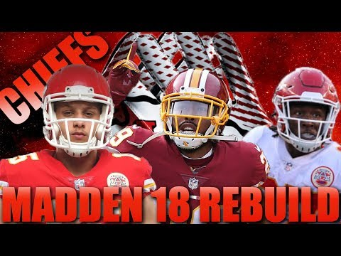 Best Late Round QB Prospect Realistic Rebuild of the Kansas City Chiefs| Madden 18 Franchise Rebuild