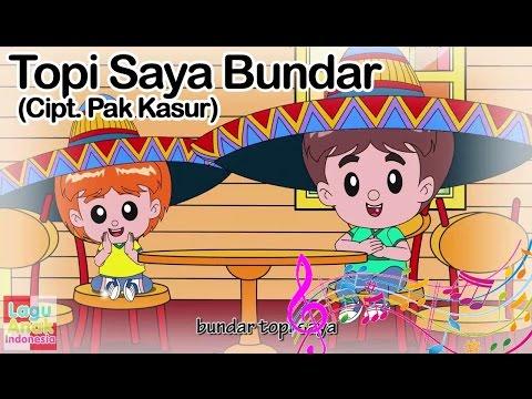 Topi Saya Bundar | Lagu Anak Indonesia