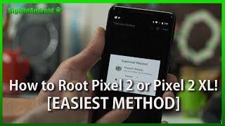 How to Root Pixel 2 or Pixel 2 XL! [EASIEST METHOD]