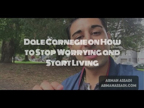 Dale Carnegie on How to Stop Worrying and Start Living in 5 Minutes
