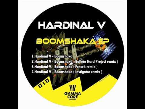 HARDINAL V - Boomshaka (Instigator remix)
