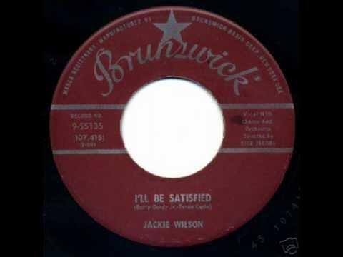 JACKIE WILSON   I'll Be Satisfied   APR '59