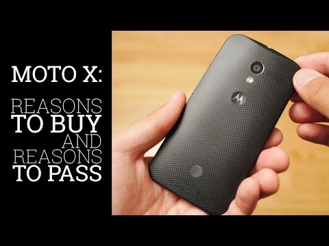 Moto X - 6 Reasons to Buy and 6 Reasons to Pass