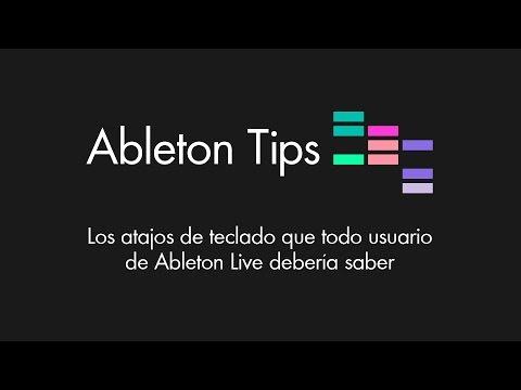 Ableton Tips - Los atajos de teclado que todo usuario de Ableton Live debería saber Tutorial