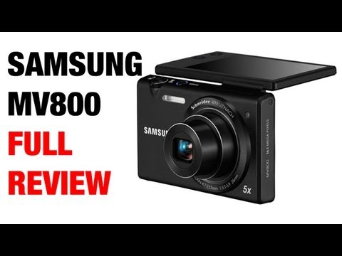 Samsung MV800 Digital Camera Full Review