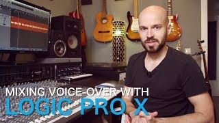 Mixing Voice-over with Logic Pro X