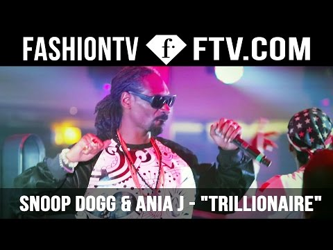 "Snoop Dogg and Ania J sing along FashionTV's hit ""Trillionaire"""