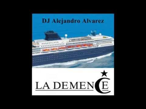 La Demence Cruise 2014 - Mixed by Alejandro Alvarez