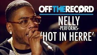 Nelly Performs 'Hot in Herre' - Off the Record