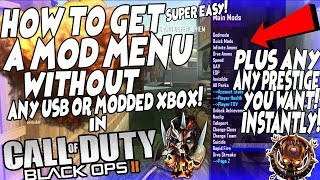 Black ops 2 HOW TO GET A *MOD MENU* EASY + GET ANY PRESTIGE WITHOUT USB OR MODDED XBOX!(XBOX ONLY)