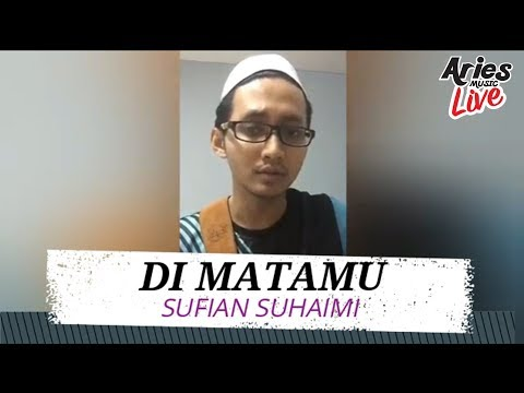 Sufian Suhaimi – Di Matamu (Demo + Lirik Video) Viral