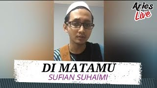 Cover images Sufian Suhaimi – Di Matamu (Demo + Lirik Video) Viral