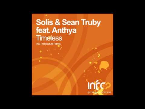 Solis & Sean Truby feat. Anthya - Timeless (Protoculture Remix)