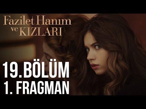 fazilet_hanim_ve_kizlari_bolum_fragman