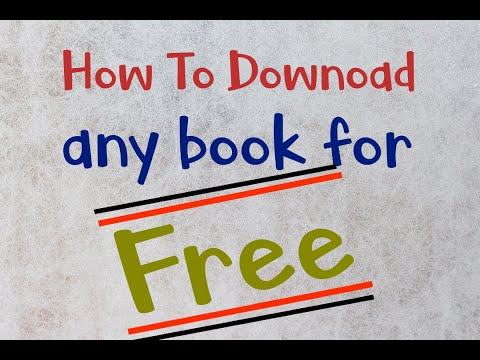 How To Download Almost Any Book For FREE