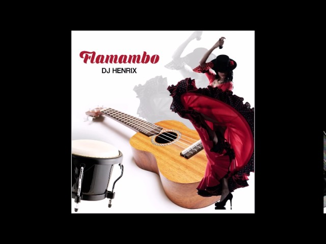 Flamambo by DJ Henrix Salsa