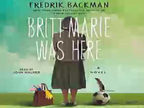 Fredrik Backman   Britt Marie Was Here    Audiobook