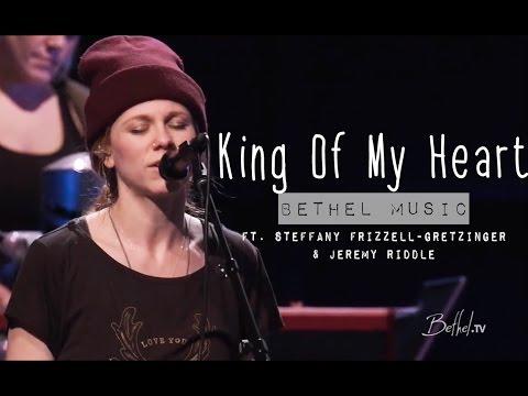 Bethel Music  King of my Heart subtitulado en español