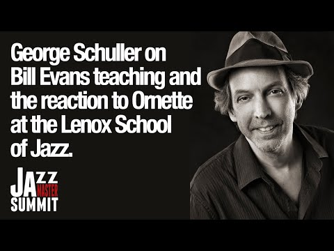 George Schuller on Bill Evans and Ornette at the Lenox School of Jazz