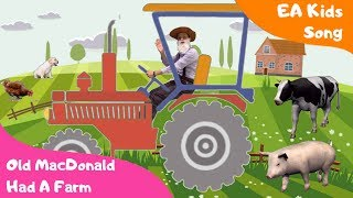 Old MacDonald Had A Farm With Lyrics - EA Kids Song - English Nursery Rhymes For Children
