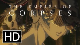 Project Itoh: The Empire of Corpses - Meet Jonas