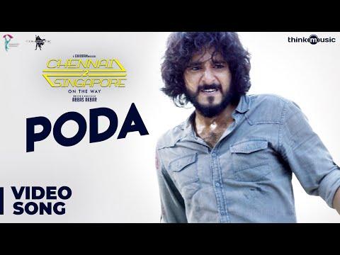 Chennai 2 Singapore Songs | Poda Video Song | Gokul Anand, Anju Kurian | Ghibran