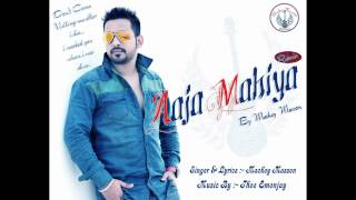 Aaja Mahiya Mackey Masson Feat Thee Emenjay New Punjabi Song 2015