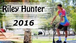 Riley Hunter | 2016