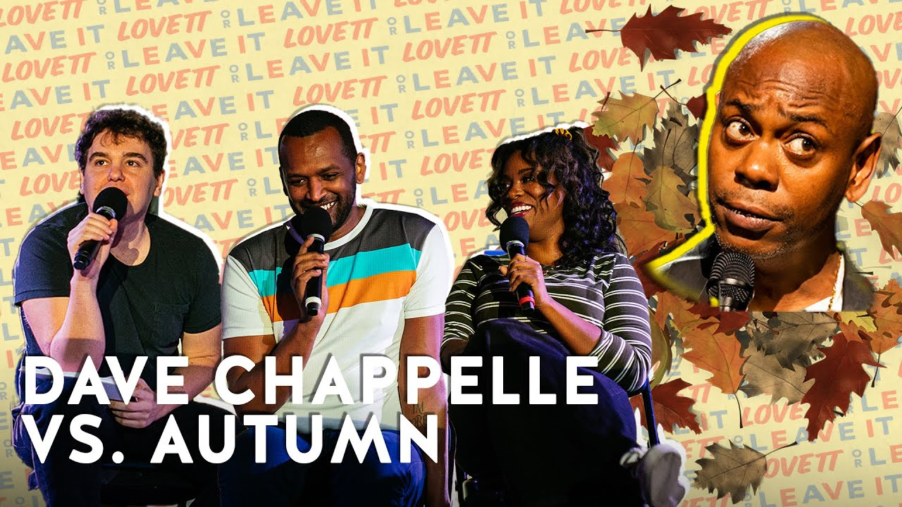 Download We Debate Between Dave Chappelle and Autumn | Lovett Or Leave It Podcast