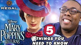 Mary Poppins Returns: 5 Things You Need to Know with Andre – Regal [HD]