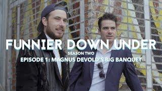 "Funnier Down Under, Season Two – ""Magnus Devold"