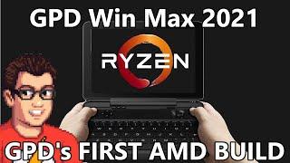 GPD Win Max 2021 - Intel 1195G7 or AMD 4800U! GPD Did A FANTASTIC Job On Their First AMD Build!
