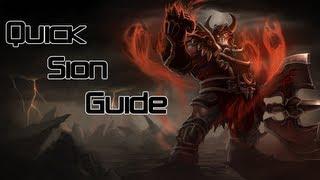 LoL | Quick Sion Guide!