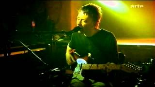 Radiohead - I Will (Live @ Le Reservoir) HD