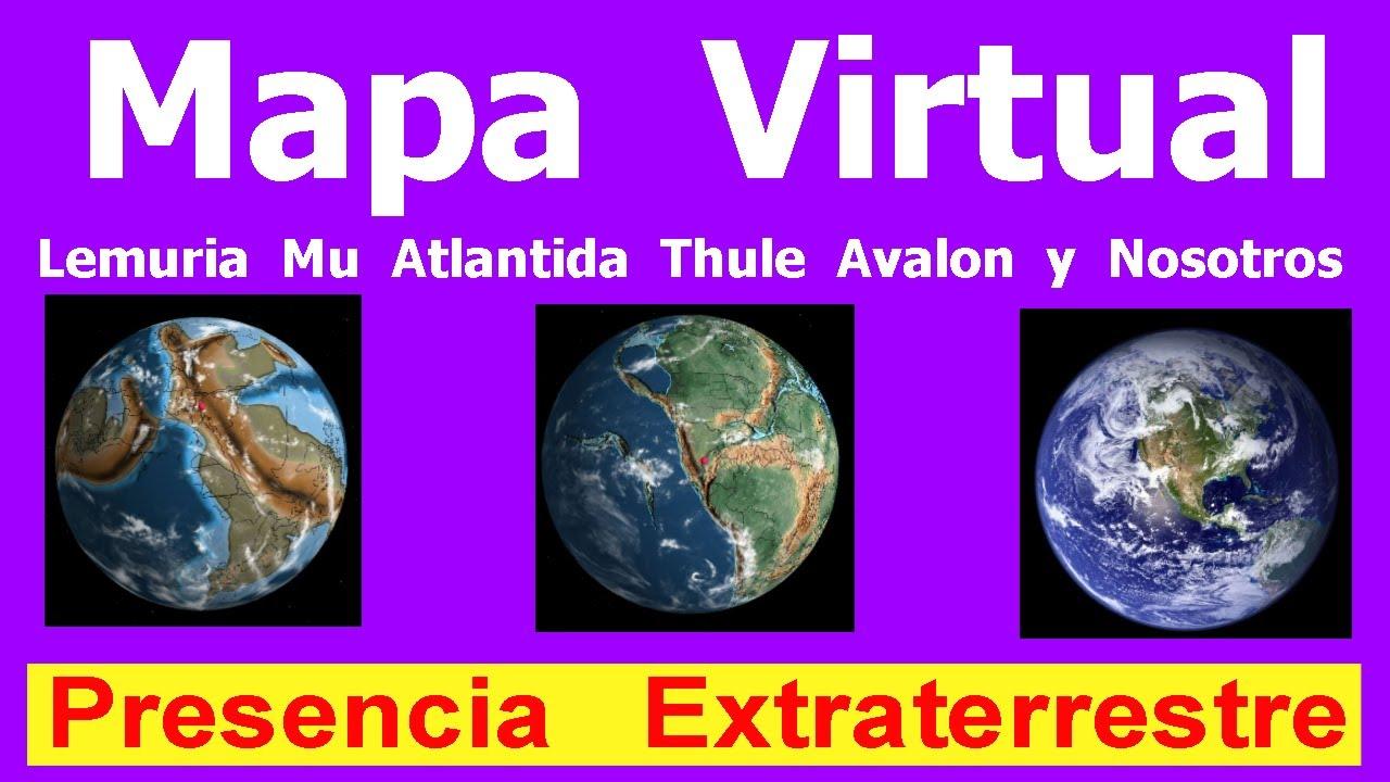 Mapa Virtual Lemuria Mu Atlantida Thule Avalon y Nosotros Presencia Extraterrestre 🟪Hyper333🟪