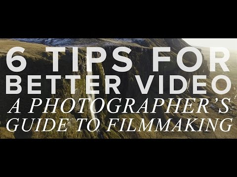 6 Tips for Shooting BETTER VIDEO: A...