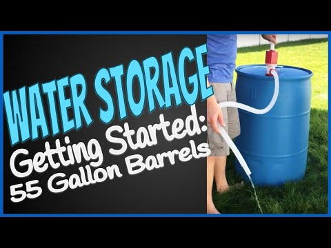 Water Storage - Getting Started with 55 Gallon Barrells