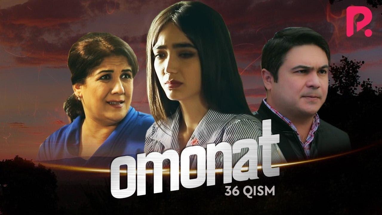 Omonat (o'zbek serial) | Омонат (узбек сериал) 36-qism MyTub.uz