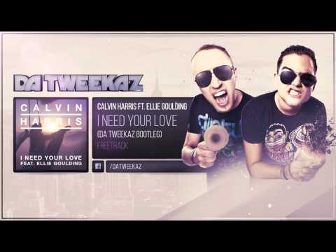Calvin Harris ft. Ellie Goulding - I Need Your Love (Da Tweekaz Bootleg)