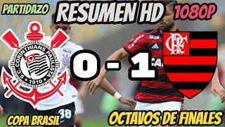 Corinthians 0 x 1 Flamengo - MENGÃO EM VANTAGEM - Melhores Momentos | Copa do Brasil 2019