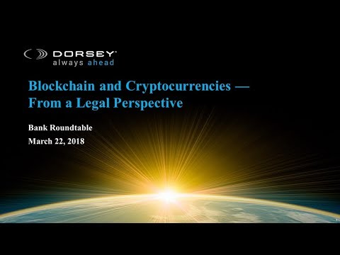 Webinar Playback: Blockchain and Cryptocurrencies — From a Legal Perspective