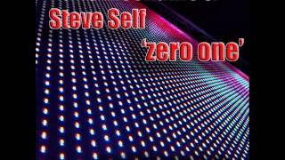 nano mechanic and Steve Self - zero one
